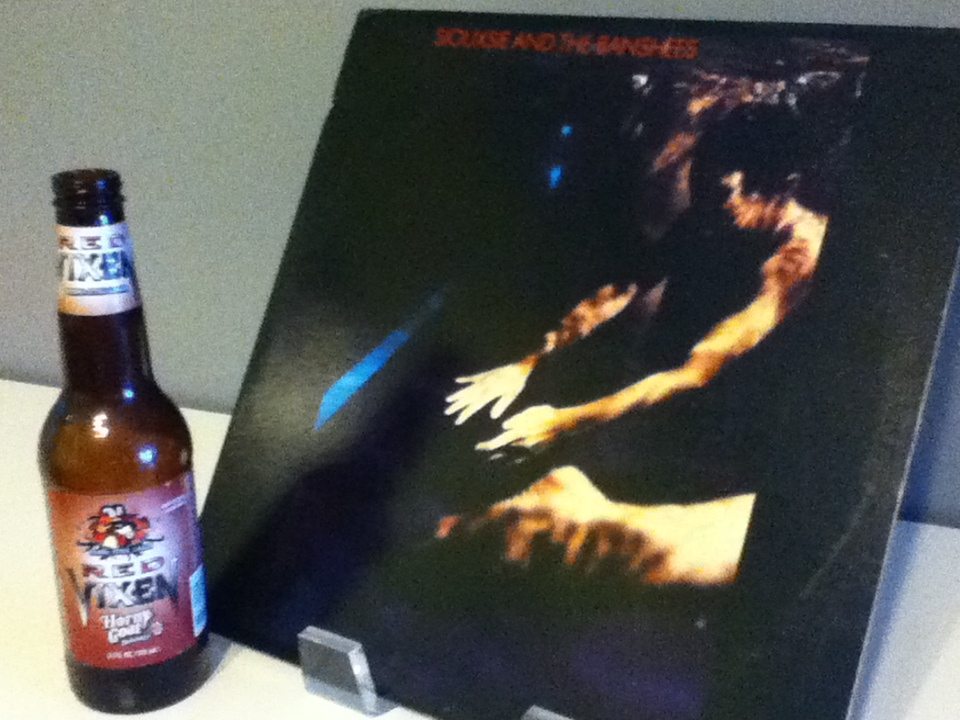 Albums & Alcohol: Siouxsie and the Banshees & Horny Goat Brewing Co.