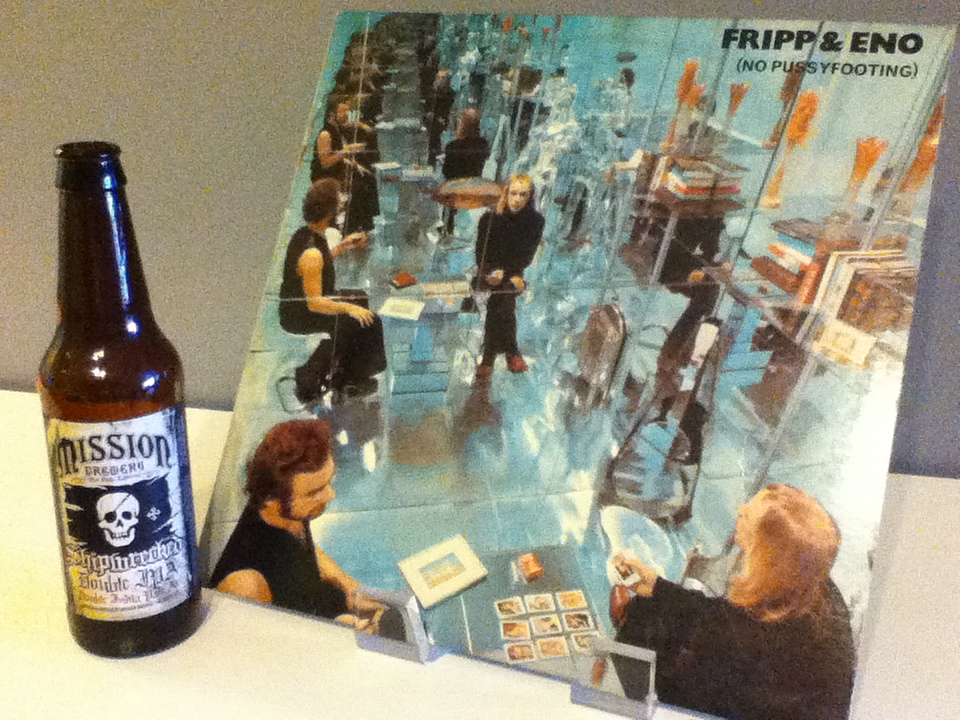 Albums & Alcohol: Fripp and Eno & Mission Brewery