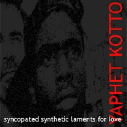Syncopated Synthetic Laments For Love